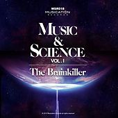 Music & Science, Vol.1 by Brainkiller