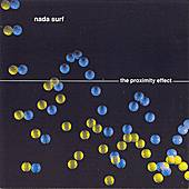 The Proximity Effect by Nada Surf