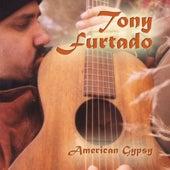 American Gypsy by Tony Furtado
