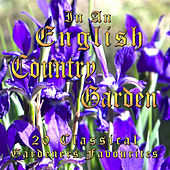 In An English Country Garden by Various Artists
