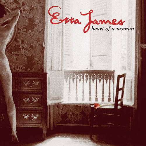 Heart Of A Woman by Etta James
