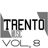 Trento Music, Vol. 8 by Various Artists