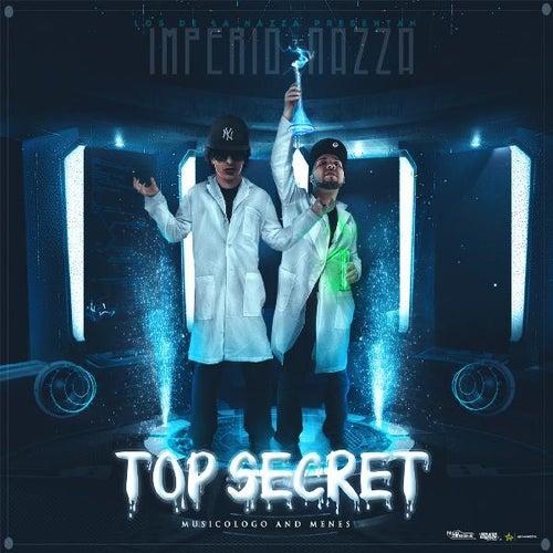 Imperio Nazza Top Secret by Musicologo Y Menes