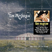 Set This Circus Down von Tim McGraw