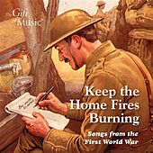 Keep the Home Fires Burning by Various Artists