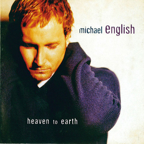Heaven To Earth by Michael English