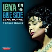 Lena on the Blue Side & Bonus Tracks by Lena Horne