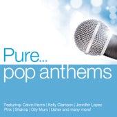 Pure... Pop Anthems von Various Artists