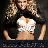 Seductive Lounge, Vol. 9 by Various Artists