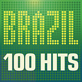 Brazil: 100 Hits von Various Artists
