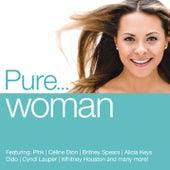 Pure... Woman von Various Artists