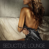 Seductive Lounge, Vol. 15 by Various Artists