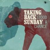 Stood A Chance - Single by Taking Back Sunday