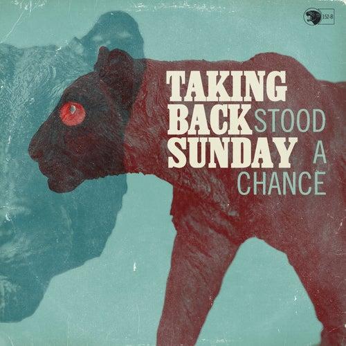 Stood A Chance - Single von Taking Back Sunday