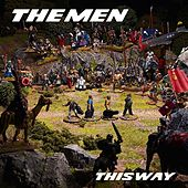 This Way von The Men