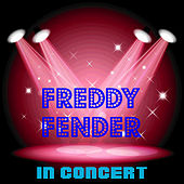 In Concert by Freddy Fender