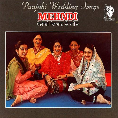 Mehndi (Punjabi Wedding Songs) by Madan Bala Sindhu