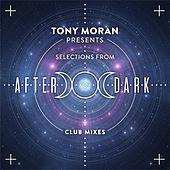 Selections from After Dark by Tony Moran
