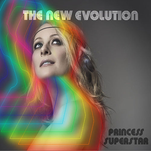 The New Evolution by Princess Superstar