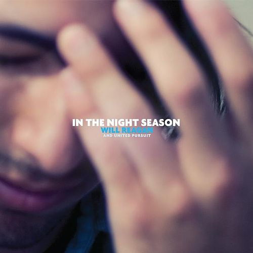 In the Night Season by Will Reagan