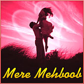 Mere Mehboob by Various Artists