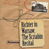 Richter in Warsaw: The Scriabin Recital by Sviatoslav Richter