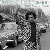 Tudo Isto É Fado von Amalia Rodrigues
