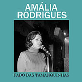 Fado das Tamanquinhas von Amalia Rodrigues