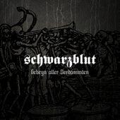 Gebeyn Aller Verdammten (Deluxe Edition) by Schwarzblut
