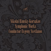 Rimsky-Korsakov: Symphonic Works by Various Artists