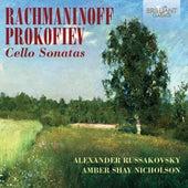Rachmaninoff & Prokofiev: Cello Sonatas by Alexander Russakovsky