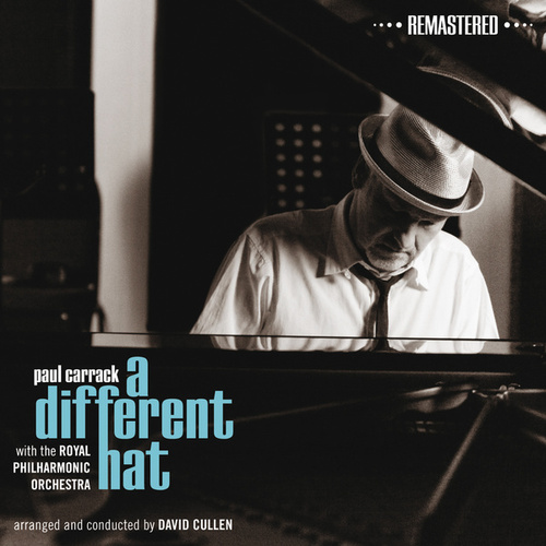 A Different Hat (Remastered) by Paul Carrack
