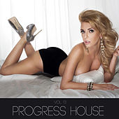 Progress House, Vol. 13 by Various Artists