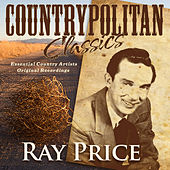 Countrypolitan Classics - Ray Price by Ray Price