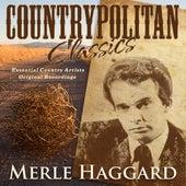 Countrypolitan Classics - Merle Haggard by Merle Haggard