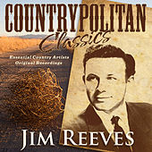 Countrypolitan Classics - Jim Reeves by Jim Reeves
