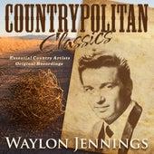 Countrypolitan Classics - Waylon Jennings by Waylon Jennings