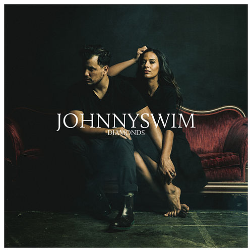 Diamonds by Johnnyswim