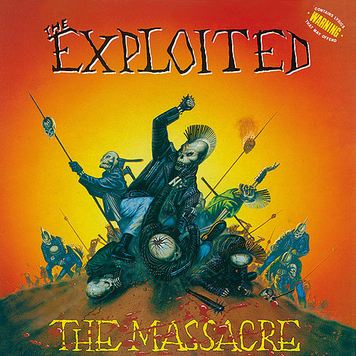 The Massacre (Special Edition) by The Exploited