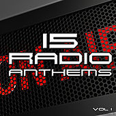 15 Radio Anthems by Various Artists