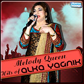Melody Queen - Hits of Alka Yagnik by Various Artists
