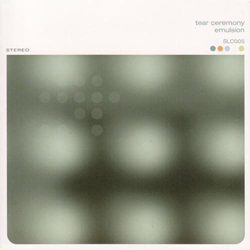 Emulsion by Tear Ceremony