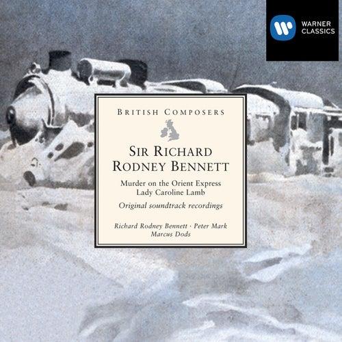 Sir Richard Rodney Bennett: Murder on the Orient Express . Lady Caroline Lamb (original soundtrack recordings) by Various Artists