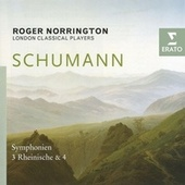 Schumann - Symphonies Nos. 3 & 4 by Roger Norrington