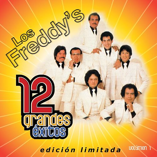 12 Grandes exitos Vol. 1 by Los Freddy's