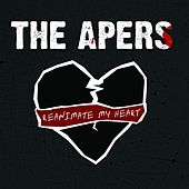 Reanimate My Heart by The Apers
