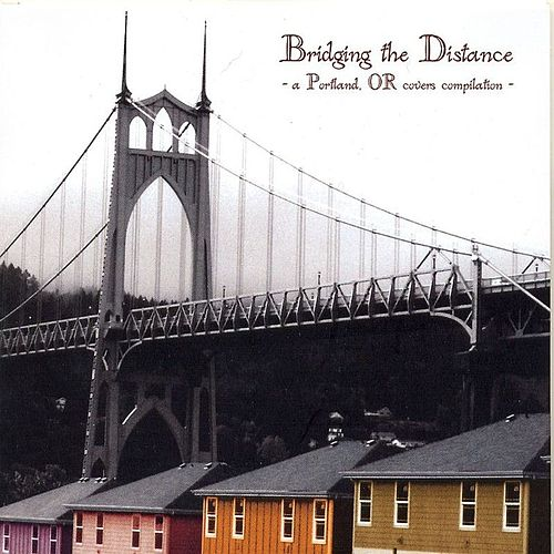 Bridging The Distance by Various Artists