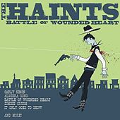 Battle Of Wounded Heart by The Haints