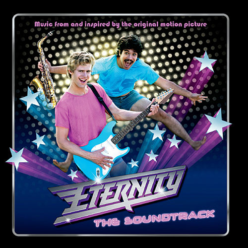 Eternity: The Soundtrack by Various Artists