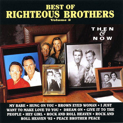 Best Of The Righteous Brothers, Vol. 2 - Then & Now by The Righteous Brothers